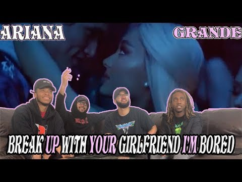 Ariana Grande-Break Up With Your Girlfriend, I'm Bored Reaction/Review
