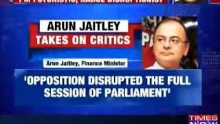 PM Modi Thinks Of Future Rahul Gandhi Thinks Of Disrupting Parliament Jaitley On Note Ban