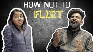 THIS IS HOW NOT TO FLIRT | RishhSome & Mostly Sane