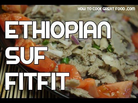 Suf fitfit recipe ethiopian amharic vegan injera enjera suff forumfinder Choice Image