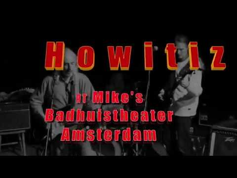 HowItIz at the Badhuis theater
