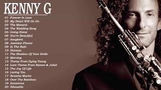 Kenny G Greatest Hits Full Album - Best Love Songs Kenny G 2019