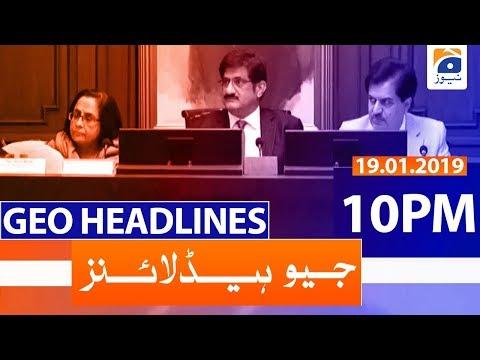 Geo Headlines - 10 PM | 19th January 2020