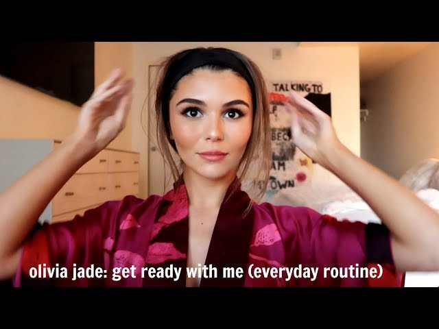Olivia Jade - Everyday Routine