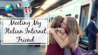 Meeting My Italian Internet Friend For The First Time!   Cara Giulia