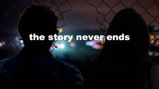 Lauv – The story never ends // Lyrics
