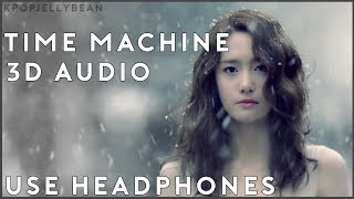 Girls' Generation - Time Machine 3D Audio (Use Headphones) (Download in Description)