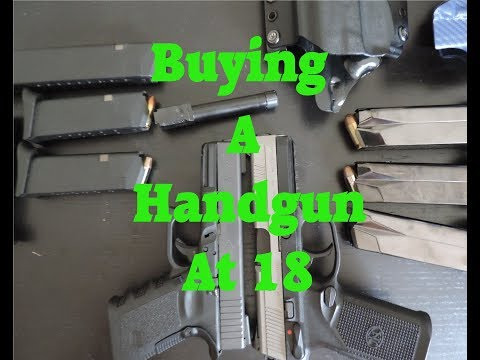 How To Buy A Handgun At 18/Under 21