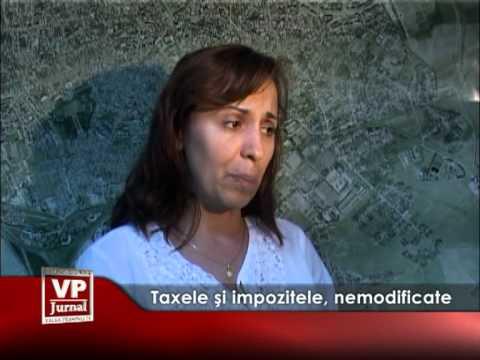 Taxele și impozitele, nemodificate