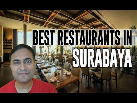 Best Restaurants and Places to Eat in Surabaya, Indonesia