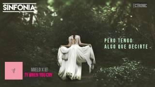 Mielo x Ieuan - Pretty When U Cry (Subtitulos En Español)