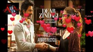 love you zindagi karaoke song  | dear zindagi