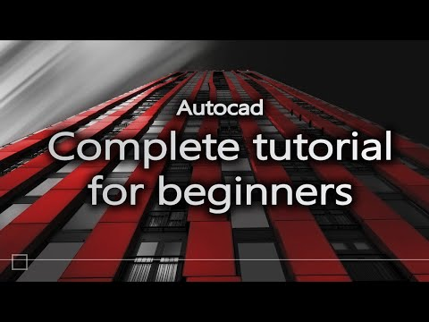 Autocad - Complete tutorial for beginners (Full tutorial 1h40m)