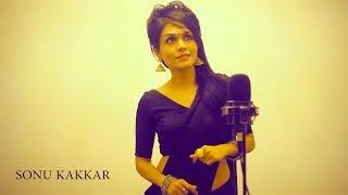Enna Sona - Sonu Kakkar | Female Version | Cover | OK JAANU | Arijit Singh | A R Rahman