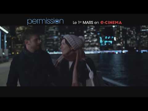PERMISSION Bande Annonce VF (2018) Romance