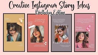 Creative Instagram Story Ideas (Birthday Edition)|Aesthetic IG B'day Story Ideas|Using IG app only