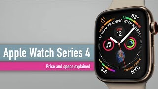 Apple Watch Series 4 explained