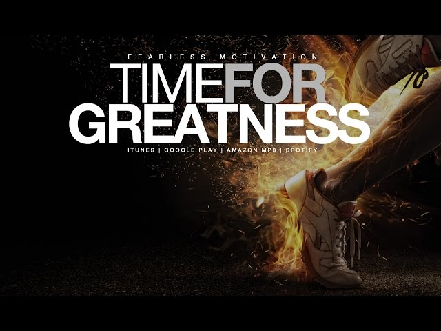 Time-for-greatness-epic