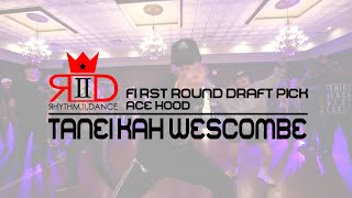 Taneikah Wescombe - 1st Round Draft Pick | Summer Camp 2016 | @t_sole8 @rhythm2dance @acehood