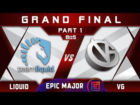 Liquid vs VG Grand Final EPICENTER Major 2019 Highlights Dota 2 - [Part 1]