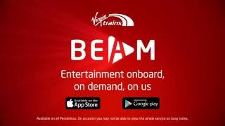 Virgin Trains BEAM: A 'how-to' guide to our onboard entertainment service