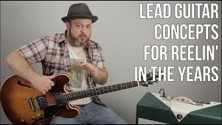 """Lead Guitar Theory - Soloing Over """"Reelin' In The Years"""" with Mixolydian"""