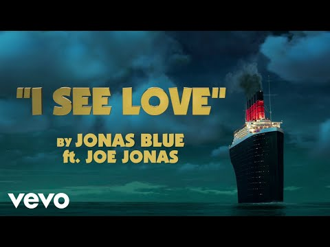 Jonas Blue - I See Love Ft. Joe Jonas (From Hotel Transylvania 3)