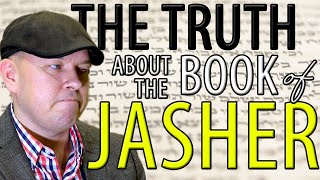 The Truth About the Book of Jasher  | Founded in Truth