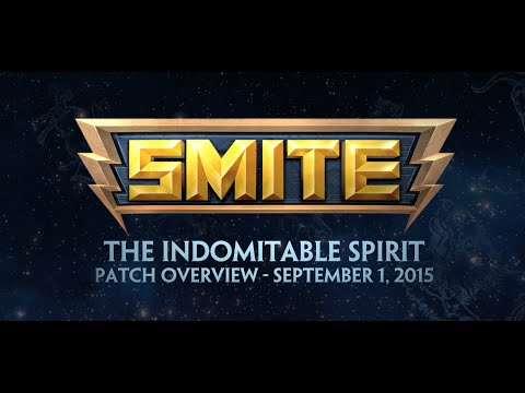 SMITE Patch Overview - The Indomitable Spirit (September 1, 2015)
