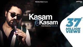 Kasam Ki Kasam - Unplugged Cover | Rahul Jain