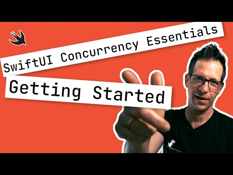 Getting Started with SwiftUI Concurrency Essentials thumbnail