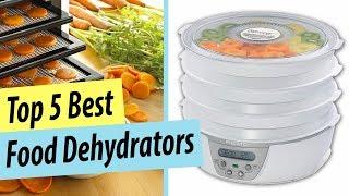 Best Food Dehydrator | Top 5 Best Dehydrators Review 2019