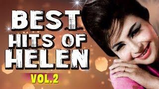 Best of Helen | Top Hit Songs of Helen | Old Bollywood Songs | Vol. 2 - Video Jukebox