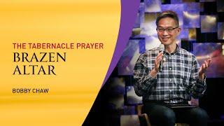 The Tabernacle Prayer (Brazen Altar)