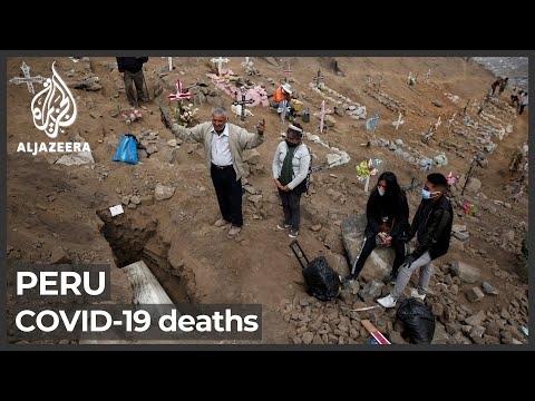 Peru's COVID crisis: 'Almost all Peruvians know someone who died'