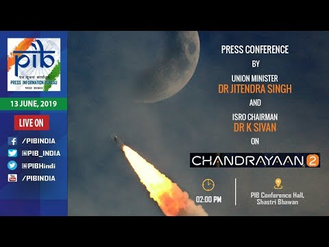 Chandrayaan-2 | Press Conference by Union Minister Dr Jitendra Singh and ISRO Chairman Dr K Sivan