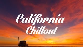 Beautiful CALIFORNIA Chillout and Lounge Mix Del Mar