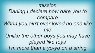 Aaron Watson - Messing With A Man On A Mission Lyrics