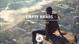 Art of Sleeping - Empty Hands