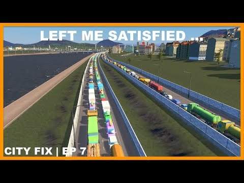 A Very Satisfying Fix | CITY FIX |  Cities Skylines