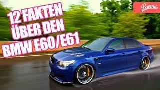 12 Fakten über den BMW E60 & E61 | BAVMO Car Facts