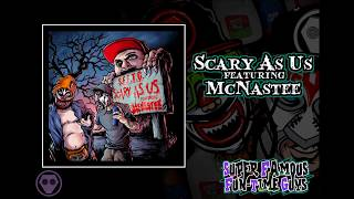 Scary As Us Ft Mcnastee