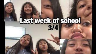 last week of school 3/4