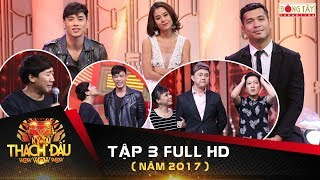 ky-tai-thach-dau-2017-tap-3-fullnam-thu-truong-giang-viet-huong-thi-nhau-phu-tran-thanh910