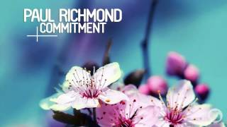 Paul Richmond   Commitment (Calippo Radio Edit)