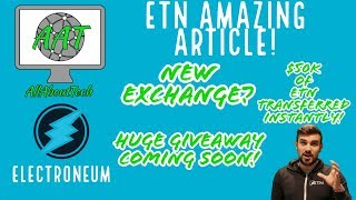 Electroneum New Exchange Listing? AMAZING ETN ARTICLE!! ETN works with HUGE transactions!!