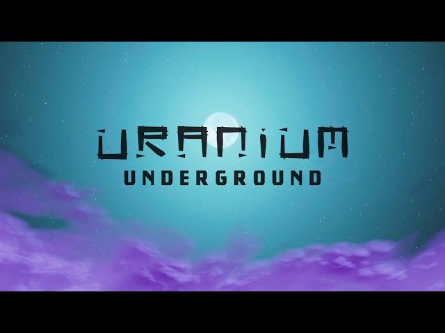 Uranium Underground