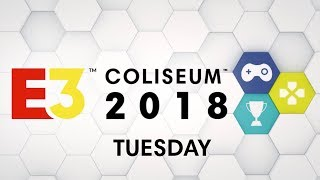 E3 Coliseum 2018 - Tuesday with Westworld, The Last of Us Part 2, Todd Howard, Hideo Kojima and More