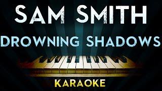 Sam Smith - Drowning Shadows | Official Karaoke Instrumental Lyrics Cover Sing