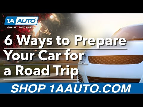 6 Ways to Prepare Your Car for a Road Trip